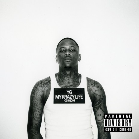 YG - My Krazy Life (Album Stream)