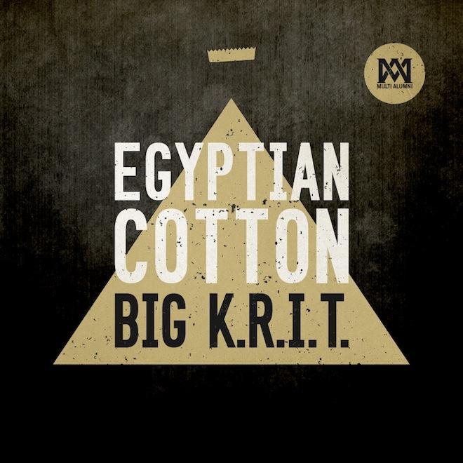 Big K.R.I.T. - Egyptian Cotton