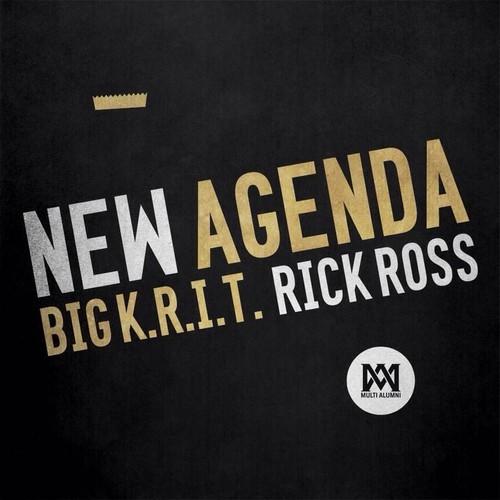 Big K.R.I.T. featuring Rick Ross - New Agenda
