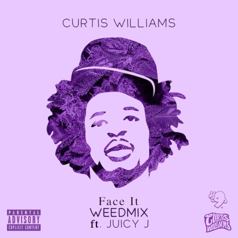 Curtis Williams featuring Juicy J - Face It (Weedmix)