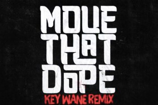 Future featuring Pusha T & Pharrell - Move That Dope (KeY Wane Remix)