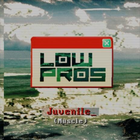 Low Pros (A-Trak & Lex Luger) featuring Juvenile - Muscle