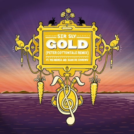 Sir Sly - Gold (Peter CottonTale Remix featuring Vic Mensa & Kami de Chukwu)