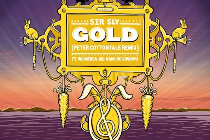 Sir Sly - Gold (Peter CottonTale Remix featuring Vic Mensa & Kami de Chukwu)