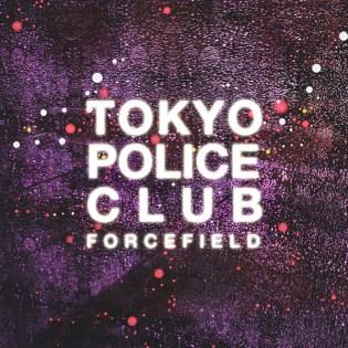 Tokyo Police Club - Forcefield (Full Album Stream)