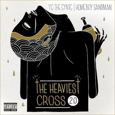 YC The Cynic featuring Homeboy Sandman - The Heaviest Cross 2.0