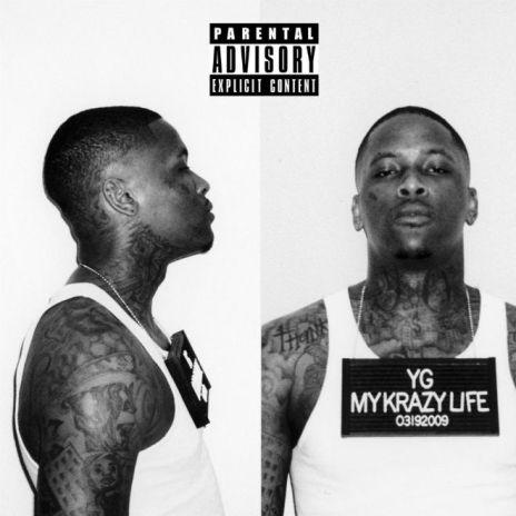 YG featuring Kendrick Lamar - Really Be (Smokin N Drinkin)