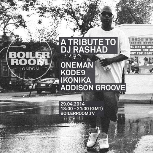 Boiler Room to Pay Tribute to DJ Rashad featuring Kode9, Ikonika, Addison Groove & Oneman
