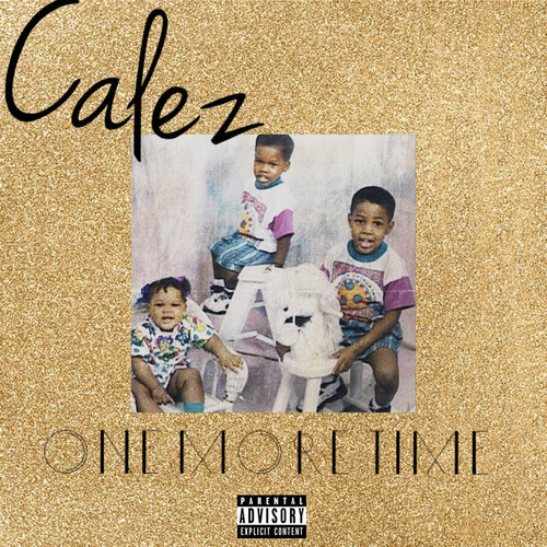 Calez - One More Time