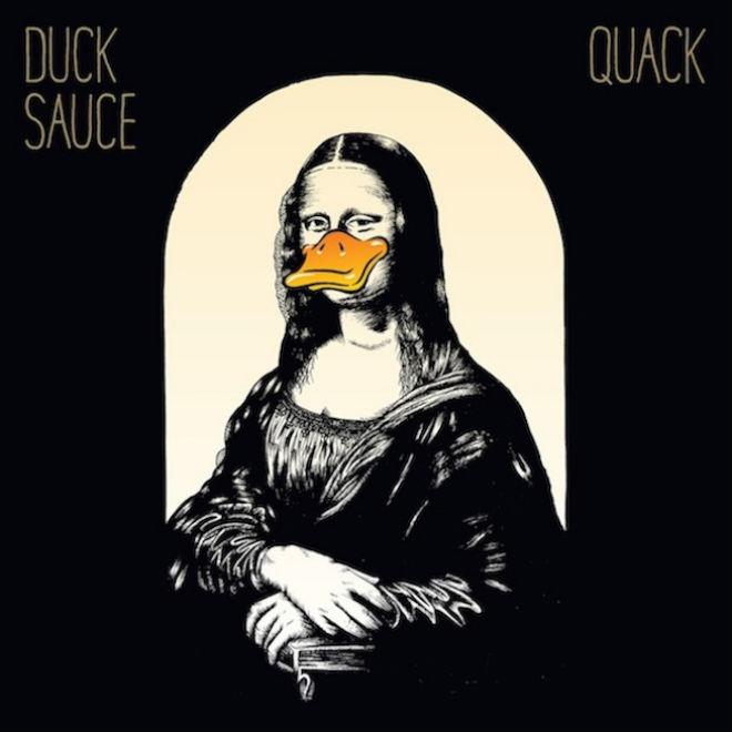 Duck Sauce - Quack (Album Stream)