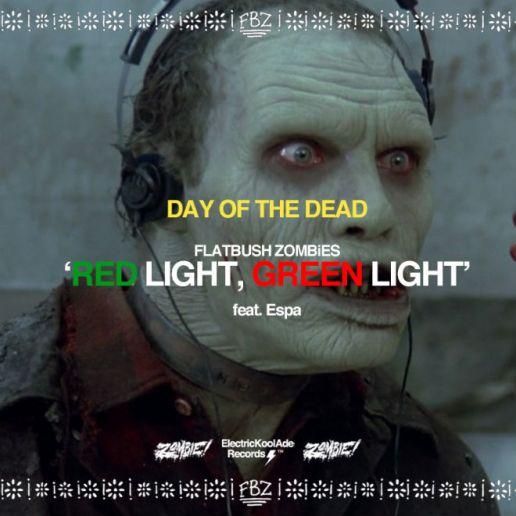 Flatbush ZOMBIES featuring Espa - Red Light, Green Light