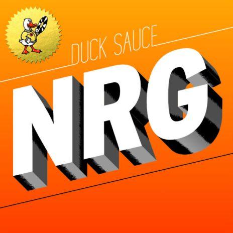 "Listen to Hudson Mohawke Remix Duck Sauce's ""NRG"""