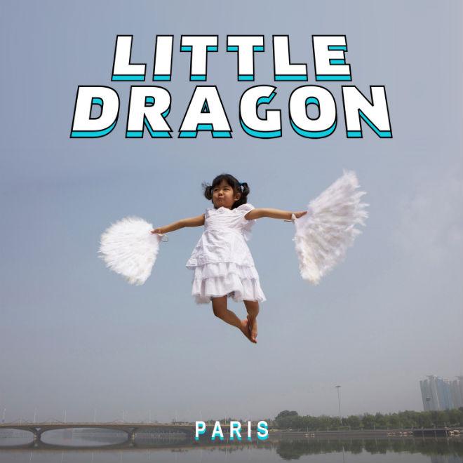 Little Dragon - Paris