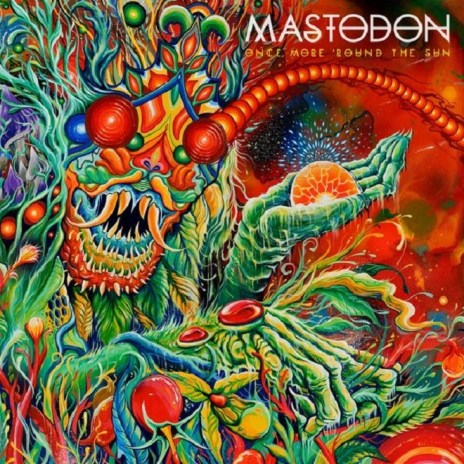 "Mastodon Announce Sixth Album 'Once More 'Round the Sun' & Share New Song ""High Road"""