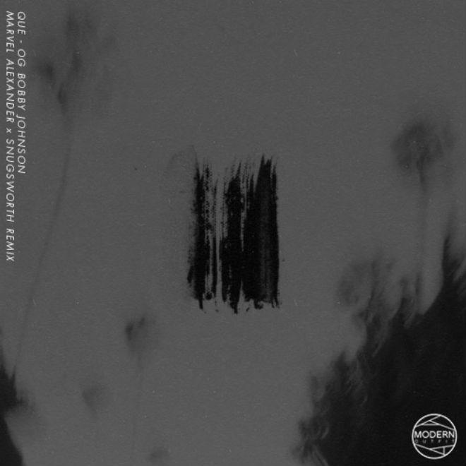 Que - OG Bobby Johnson (Marvel Alexander & Snugsworth Remix)