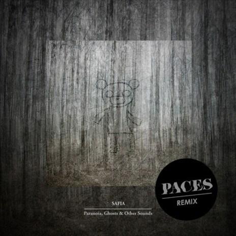 HYPETRAK Premiere: SAFIA - Paranoia, Ghosts & Other Sounds (Paces Remix)
