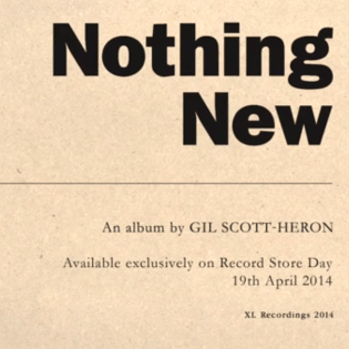 XL Recordings Announces Posthumous Gil Scott-Heron Album 'Nothing New'