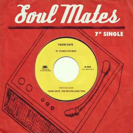 Yasiin Gaye - B Stands For Beef (Soul Mates Tribute)