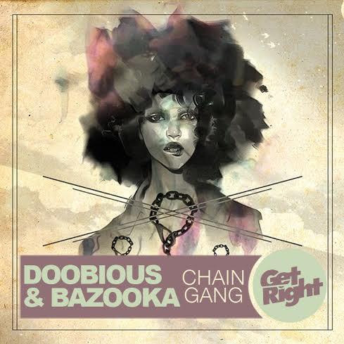PREMIERE: Doobious & Bazooka - Chain Gang