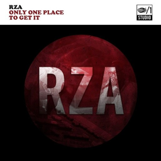 RZA – Only One Place To Get It (EP)