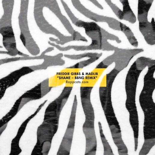 Freddie Gibbs & Madlib - Shame (BADBADNOTGOOD Remix)