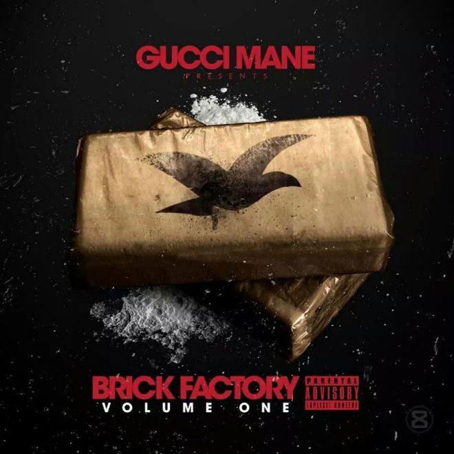 Gucci Mane - Brick Factory Volume One (Album Stream)