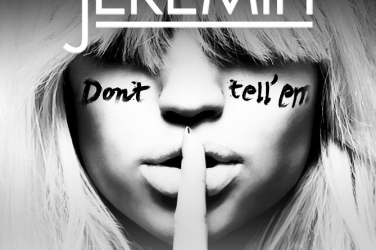 Jeremih featuring YG - Don't Tell 'Em (Produced by Mick Schultz & DJ Mustard)