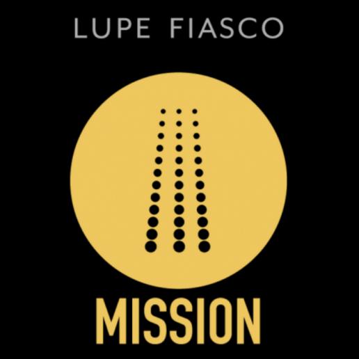 Lupe Fiasco - Mission