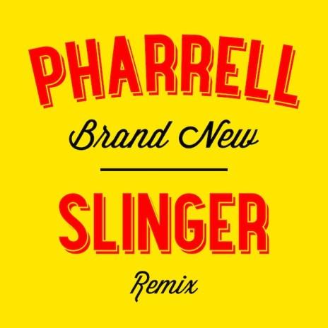 Pharrell - Brand New (Slinger Remix)
