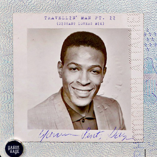 Yasiin Gaye – Travellin' Man Part II (Distant Lovers Mix)