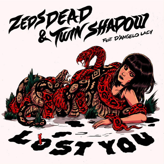 Zeds Dead & Twin Shadow featuring D'Angelo Lacy - Lost You