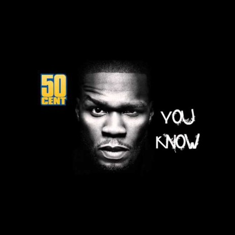 50 Cent - You Know