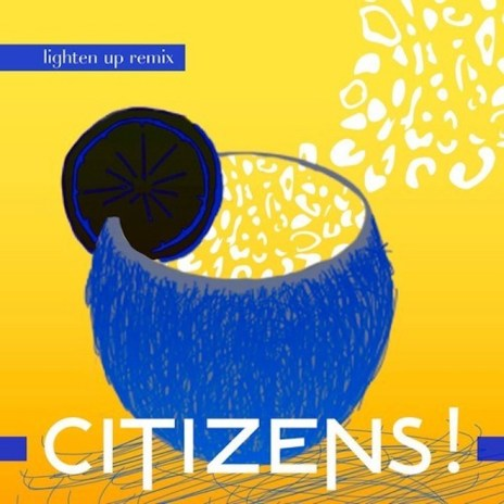 PREMIERE: Citizens! - Lighten Up (Tobtok Remix)