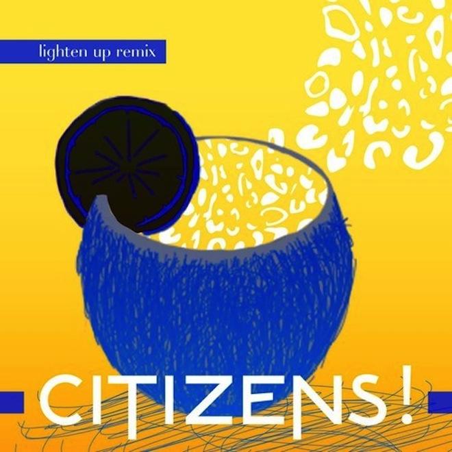 PREMIERE: Citizens! - Lighten Up (Tobtok Remix)