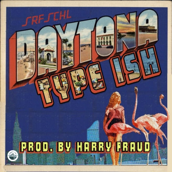 Daytona - Type Ish (Produced by Harry Fraud)