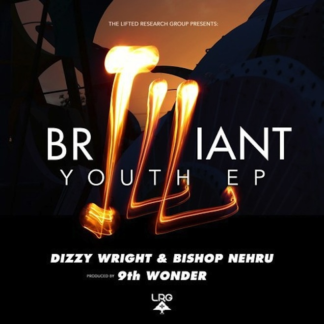 Dizzy Wright & Bishop Nehru - Brilliant Youth EP