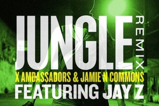 X Ambassadors & Jamie N Commons Featuring Jay Z - Jungle (Remix)