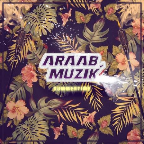 AraabMuzik - Summer Time (Lana Del Rey Remix)