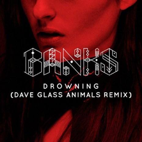 Banks - Drowning (Glass Animals Remix)