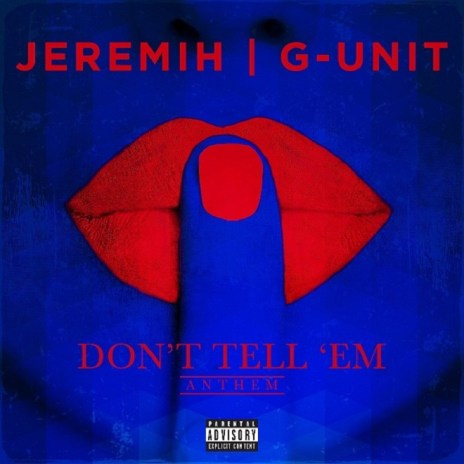 G-Unit featuring Jeremih - Don't Tell 'Em (Remix)