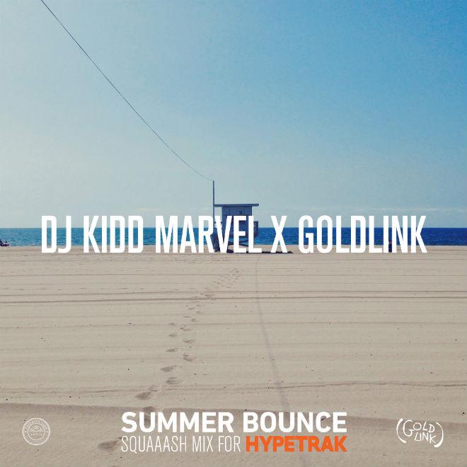 HYPETRAK Mix: DJ Kidd Marvel x GoldLink - Summer Bounce