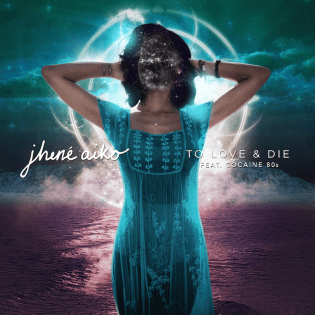 Jhene Aiko featuring Cocaine 80s - To Love & Die