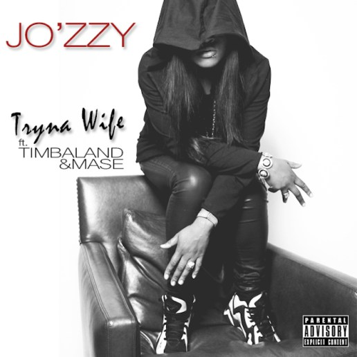 Jo'zzy featuring Timbaland & Ma$e - Tryna Wife
