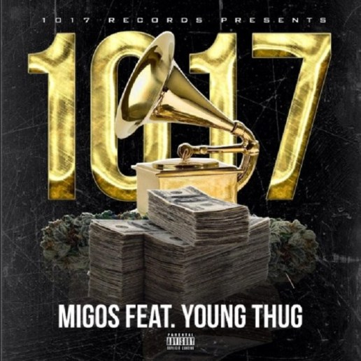 Migos featuring Young Thug - 1017