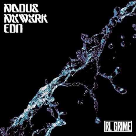 Nadus - Nxwxrk (RL Grime Edit)