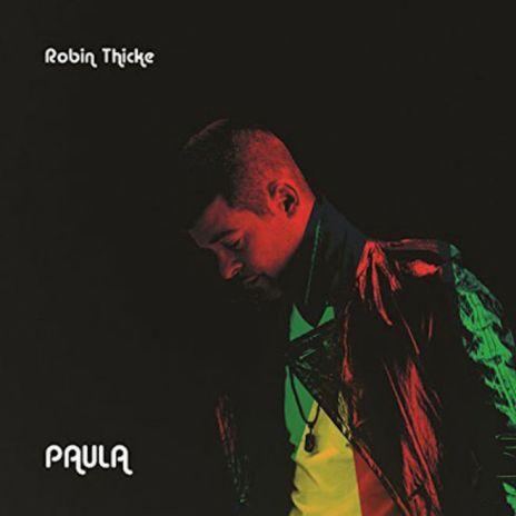 Robin Thicke - Paula (Cover & Tracklist)