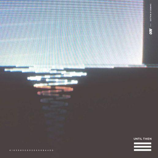 Sango & Waldo - Until Then EP