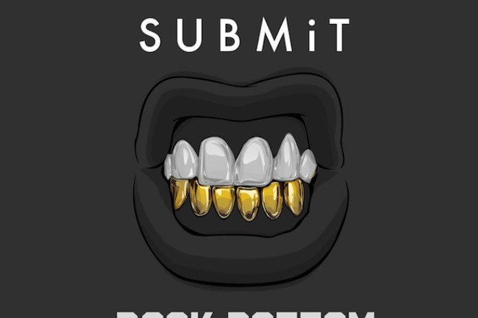 SUBMiT - Rock Bottom(s)