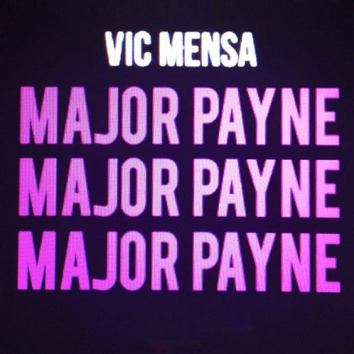 Vic Mensa - Major Payne (Produced by Michael Uzowuru)