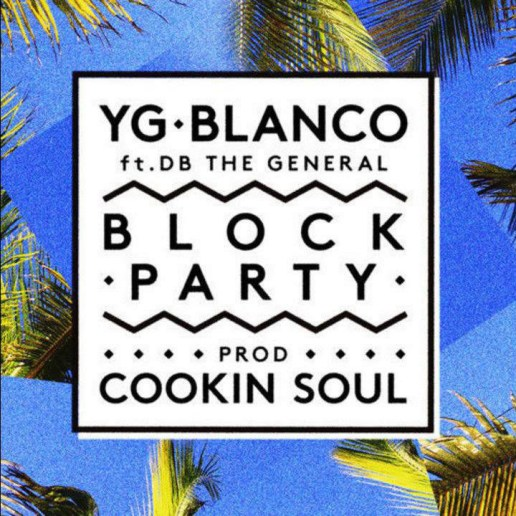 YG & Blanco - Block Party